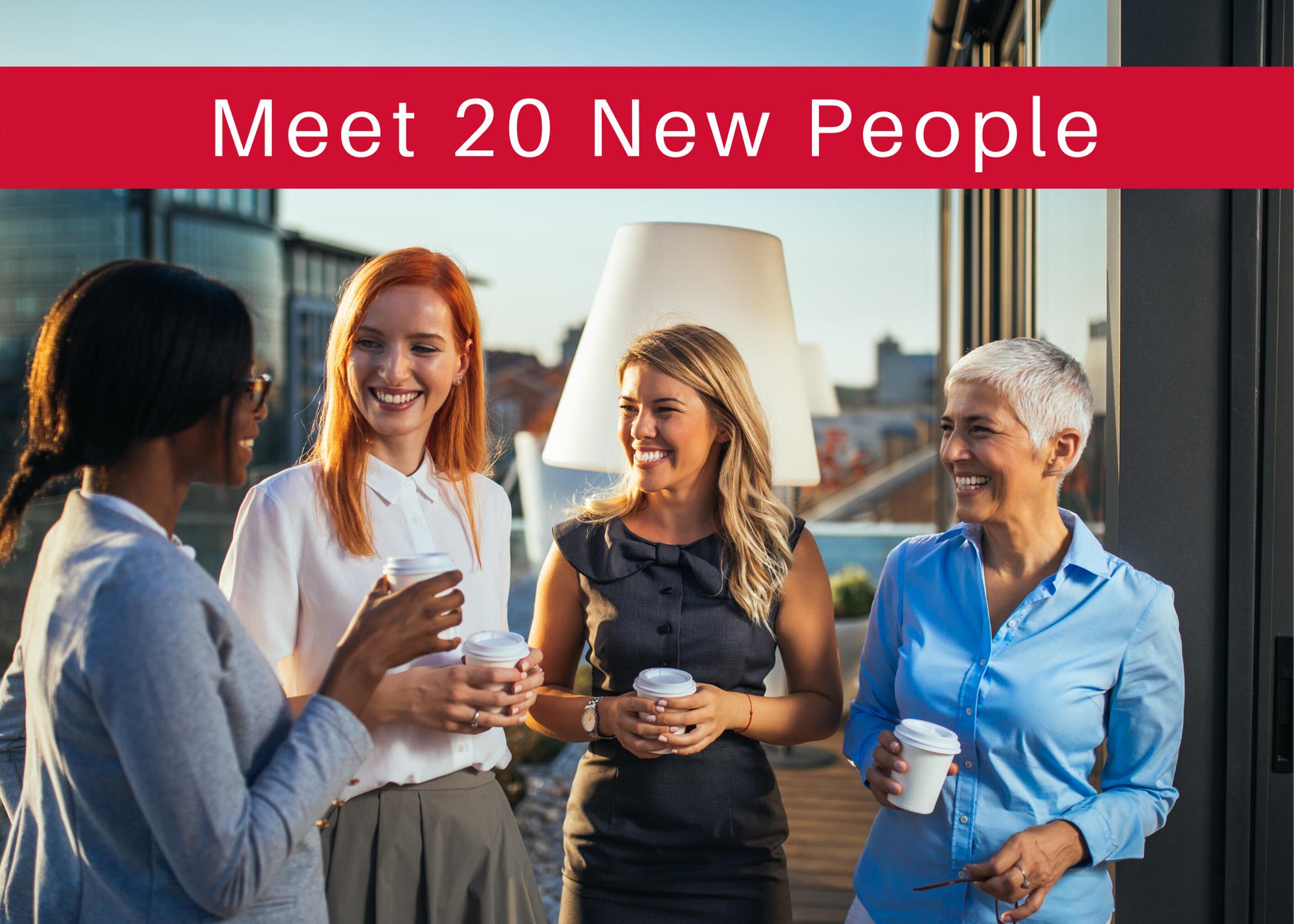 meet 20 new people - women talking