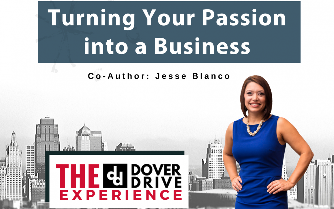 Turning a Passion into a Business